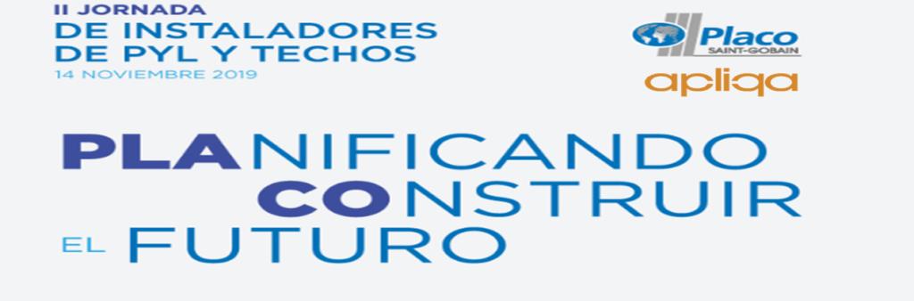 apliqa participará en el II Foro de Instaladores de PYL y Techo organizado por Placo (Saint Gobain)